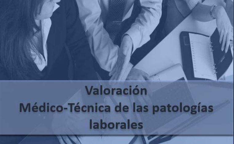 valoracion medico tecnica patologias laborales